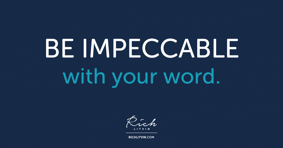 be-impeccable-with-your-word-rich-litvin
